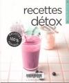 Recettes Détox - Collectif