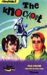 The Knockout (Cyberkids 1) - Paul Collins
