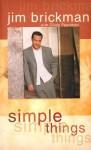 Simple Things - Jim Brickman, Cindy Pearlman