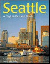 Seattle A Citylife Pictorial Guides - Barbara Sleeper