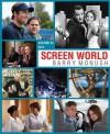 Screen World: Volume 63: The Films of 2011 - Barry Monush