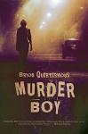 Murder Boy by Quertermous, Bryon (2015) Paperback - Bryon Quertermous