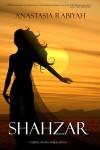 Shahzar - Anastasia Rabiyah