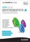 OCR Gcse Mathematics A. Foundation Revision Guide - Jean Matthews