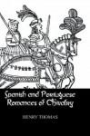 Spanish & Portuguese Romances (Kegan Paul Library of Chivalry) - Thomas