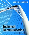 Technical Communication Value Package (Includes My Tech Comm Lab Course Compass With Pearson E Text Student Access ) - John M. Lannon