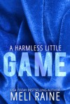 A Harmless Little Game - Meli Raine, Julia Kent
