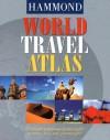 Hammond World Travel Atlas - Hammond World Atlas Corporation
