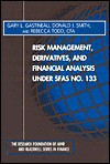 Risk Management, Derivatives and Financial Analydsis Under Sfas No 133 - Gary L. Gastineau, Donald J. Smith