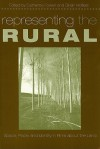 Representing the Rural: Space, Place, and Identity in Films about the Land - Catherine Fowler