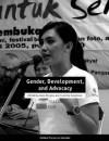 Gender, Development, and Advocacy - Koos Kingma, Caroline Sweetman, Koos Kingma