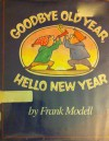 Goodbye Old Year, Hello New Year - Frank Modell