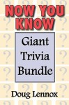 Now You Know - Giant Trivia Bundle: Now You Know / Now You Know More / Now You Know Almost Everything / Now You Know, Volume 4 / Now You Know Christmas - Doug Lennox, Catriona Wight