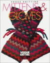 Vogue Knitting Mittens and Gloves (Vogue Knitting on the Go) - Trisha Malcolm