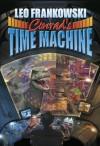 Conrad's Time Machine: A Prequel to the Adventures of Conrad Stargard - Leo A. Frankowski