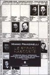 Le stragi nascoste : l'armadio della vergogna: impunità e rimozione dei crimini di guerra nazifascisti, 1943-2001 - Mimmo Franzinelli