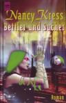 Bettler und Sucher (Bettler-Trilogie, #2) - Nancy Kress, Biggy Winter