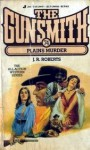 The Gunsmith #074: Plains Murder - J.R. Roberts
