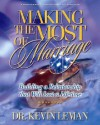 Making the Most of Marriage Workbook - Kevin Leman