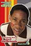 Everybody Hates First Girlfriends (Everybody Hates Chris) - Felicia Pride