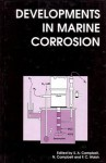 Developments in Marine Corrosion - N Campbell, F.C. Walsh