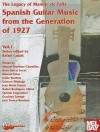 Spanish Guitar Music from the Generation of 1927, Volume 1: The Legacy of Manuel de Falla - Rafael Catala