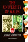 Univ of Wales Ill History: An Illustrated History - Geraint H. Jenkins