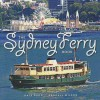 The Sydney Ferry Book - Dale Budd, Randall Wilson