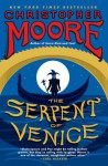 The Serpent of Venice - Christopher Moore