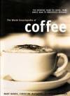 The World Encyclopedia of Coffee - Mary Banks, Catherine Atkinson, Christine McFadden