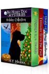 Big Honey Dog Mysteries HOLIDAY COLLECTION (Halloween, Christmas & Easter stories for kids): A dog detective holiday mystery adventure for children ages 9 to 12 years - H.Y. Hanna