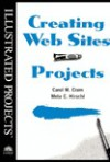 Creating Web Sites - Illustrated Projects - Carol M. Cram, Meta Chaya Hirschl