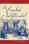 The Essential Antifederalist - William B. Lloyd, Gordon Allen, William B. Allen