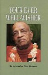 Your Ever Well-Wisher - Satavarupa Dasa Goswami