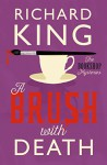 A Brush with Death: A Classic Murder Mystery (The Book Shop Mysteries) - Richard King