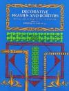 Decorative Frames and Borders - Edmund V. Gillon, Jackson Gillon