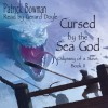 Cursed by the Sea God - Patrick Bowman, Gerard Doyle