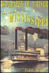 Biography Of A River: The Living Mississippi - Edith S. McCall