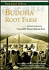 Buddha Root Farm: Pure Land Talks: Dharma Talks - Hsuan Hua