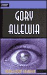 Gory Alleluia: 6th Grade Reading Level - Mary Blount Christian