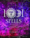 1001 Spells: The Complete Book of Spells for Every Purpose - Cassandra Eason