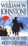 Rampage of the Mountain Man - William W. Johnstone, J.A. Johnstone