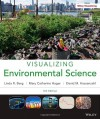 Visualizing Environmental Science - Linda R. Berg, David M. Hassenzahl, Mary Catherine Hager