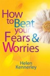 How to Stop Worrying - Helen Kennerley