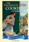 The Farmer's Wife Cookie Cookbook: Over 250 blue-ribbon recipes! - Lela Nargi