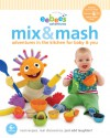 eebee's Mix & Mash: Adventures in the Kitchen for Baby & You - Every Baby Company, Inc.