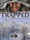 Trapped - Kenzie Cade