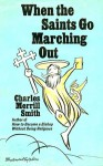 When the Saints Go Marching Out - Charles Merrill Smith