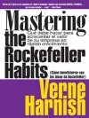 Como Beneficiarse Con Las Ideas De Rockefeller (Mastering the Rockefeller Habits): Que debe hacer para acrecentar el valor de su empresa en rapido crecimiento ... of Your Growing Firm) (Spanish Edition) - Verne Harnish