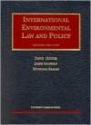 Hunter, Salzman and Zaelke International Environmental Law and Policy (University Casebook Series) - David Hunter, James Salzman, Durwood Zaelke